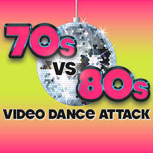 Video Dance Attack: '70s vs '80s