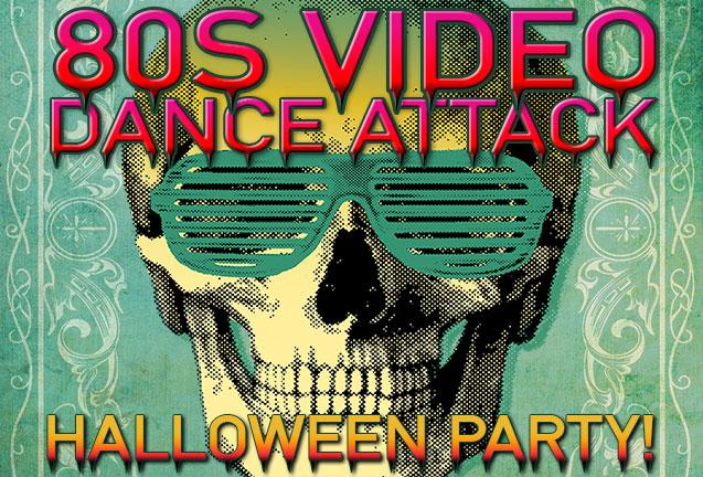 '80s Video Dance Attack: Halloween