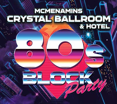 Crystal '80s Block Party