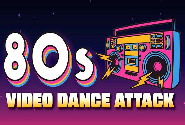'80s Video Dance Attack: Valentine's Celebration