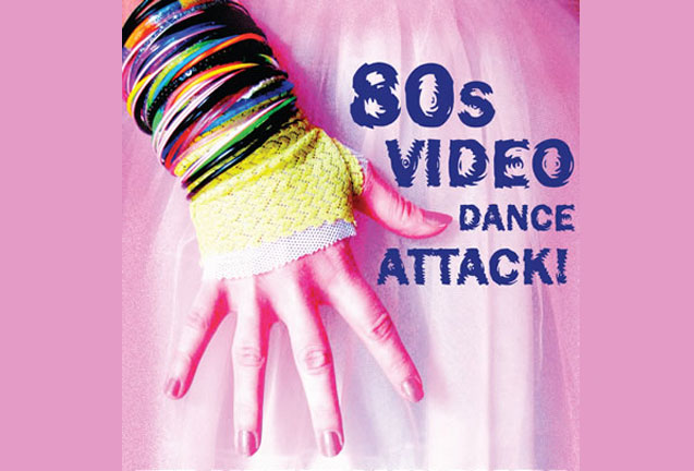 '80s Video Dance Attack