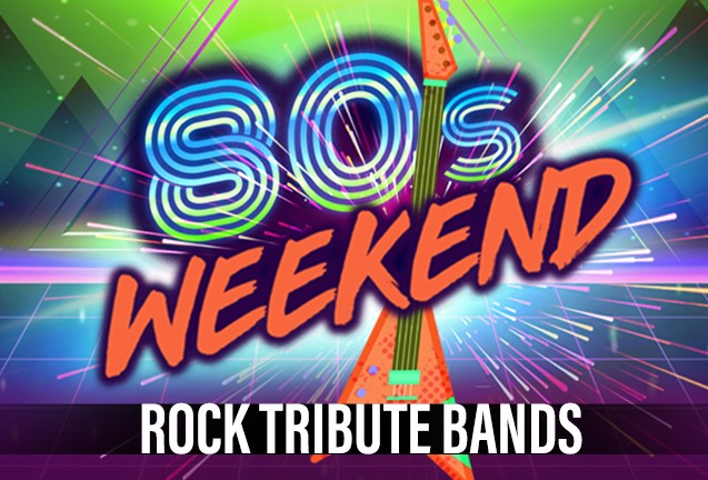 80s Weekend Night #2: Rock Tribute Bands