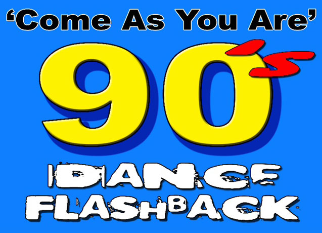 """Come As You Are"" - 90s Dance Flashback"