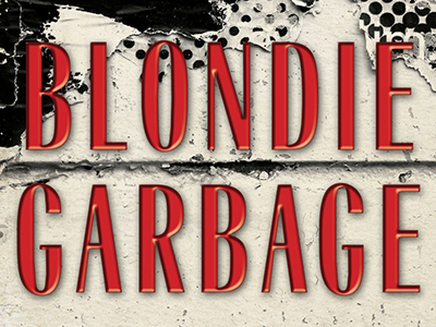 "Blondie & Garbage ""The Rage & Rapture Tour"""
