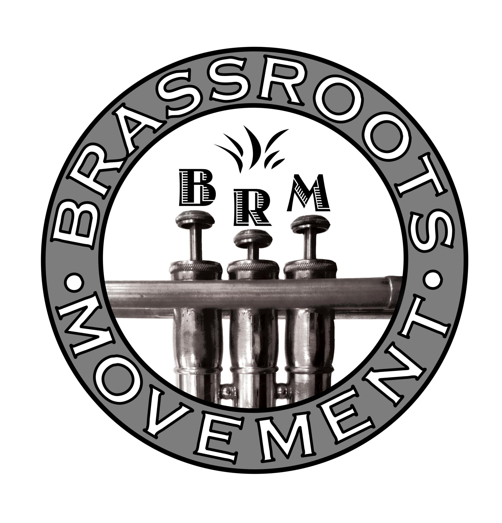 The Brass Roots Movement