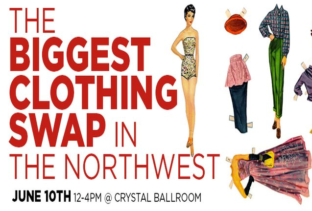 The Biggest Clothing Swap In the Northwest- Summer Edition