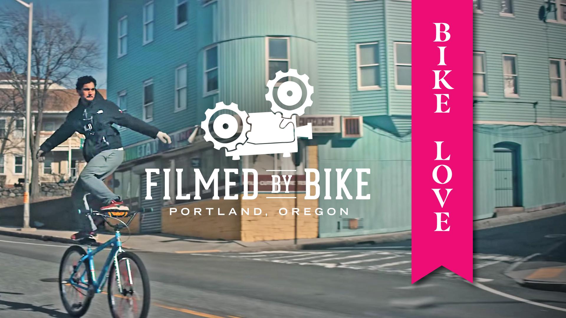 Filmed By Bike: Bike Love