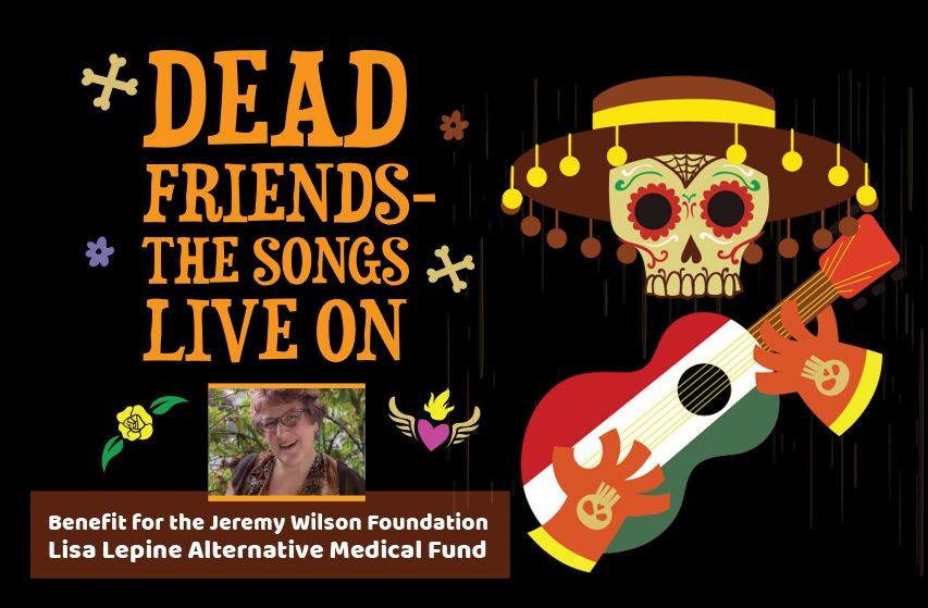 Dead Friends - The Songs Live On
