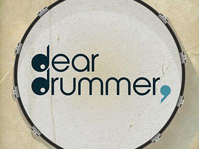 Dear Drummer