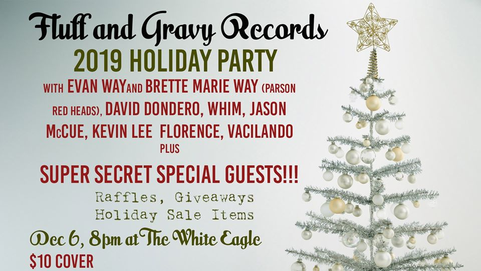 Fluff and Gravy Records Holiday Party