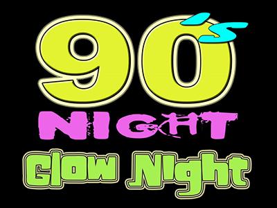 """90s Night  """"Glow Night In the Ballroom"""""""