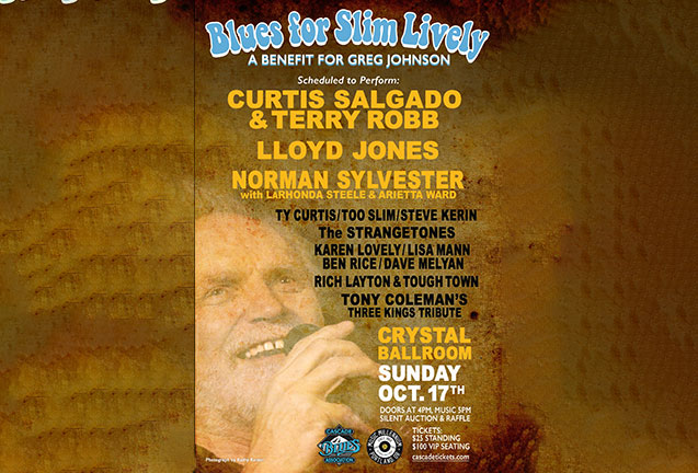 Blues for Slim Lively:  A Benefit for Greg Johnson