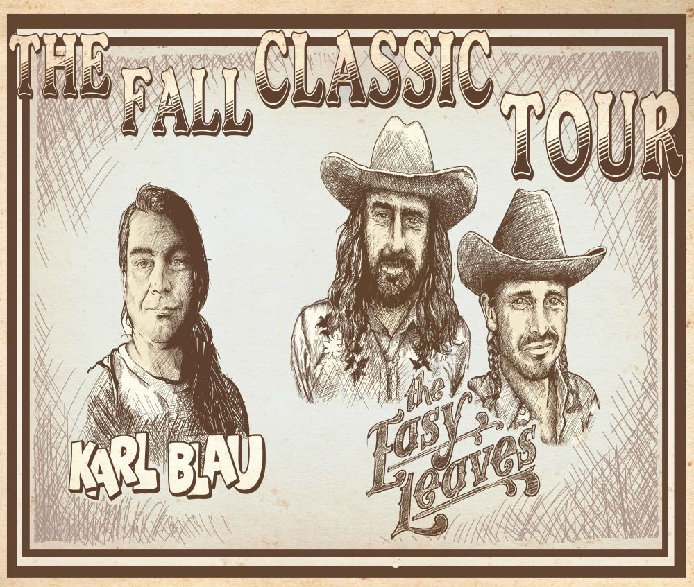 Karl Blau / The Easy Leaves - THE FALL CLASSIC TOUR