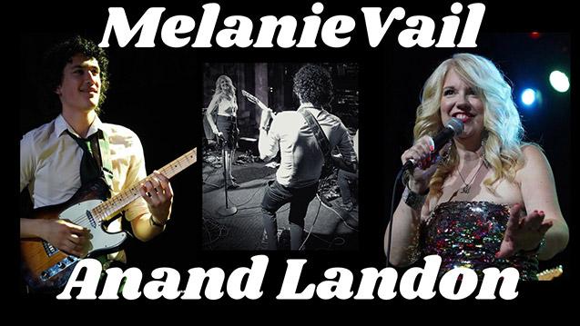 Melanie Vail & Anand Landon