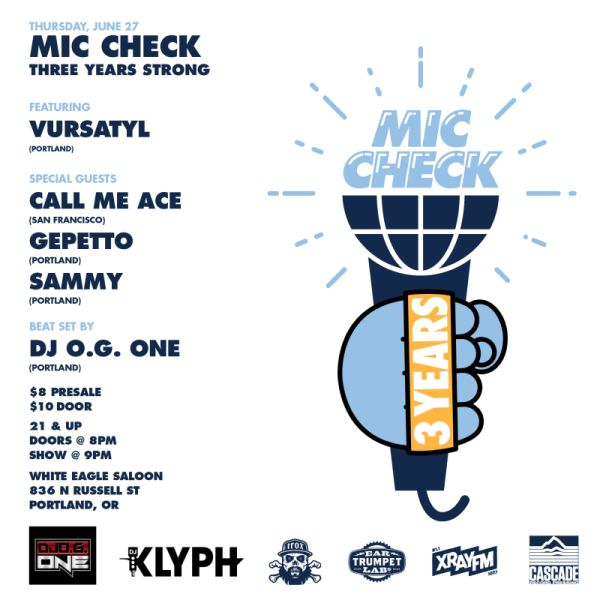 """Mic Check """"3 Years Strong"""""""
