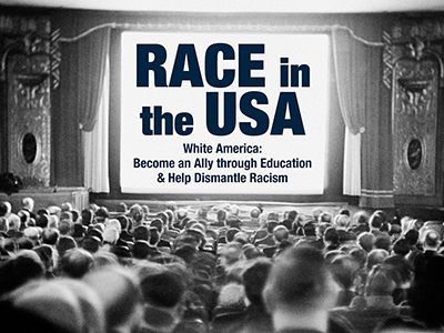 White America: Become an Ally through Education and Help Dismantle Racism