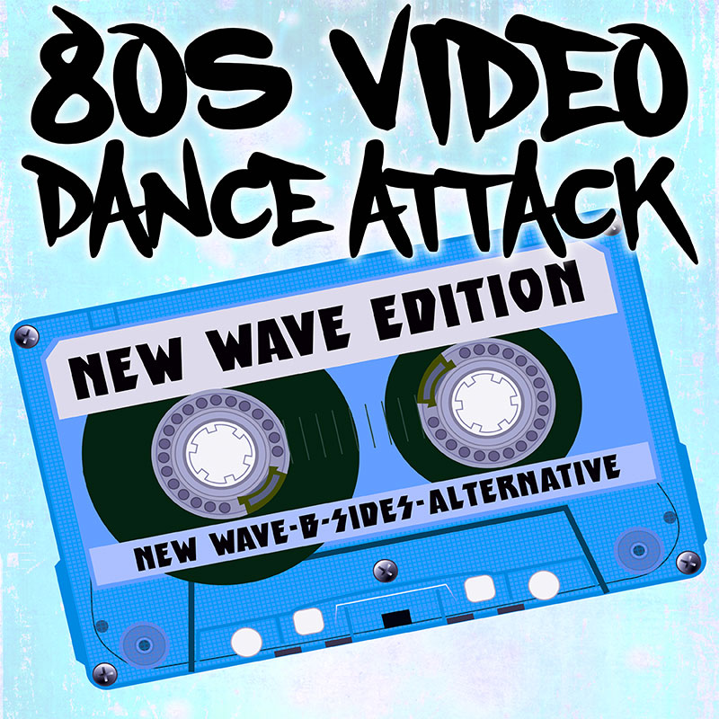 80s New Wave Video Dance Attack