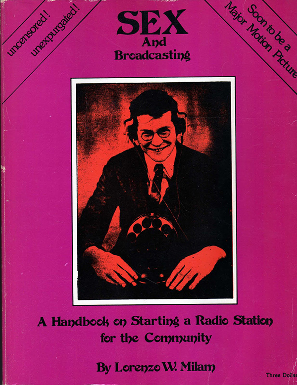 Sex and Broadcasting! The Unexpurgated True Story of the Origins of Northwest Community Radio
