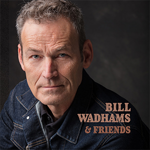 Bill Wadhams & Friends