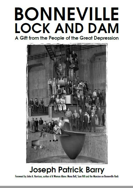 Bonneville Lock and Dam: A Gift from the People of the Great Depression