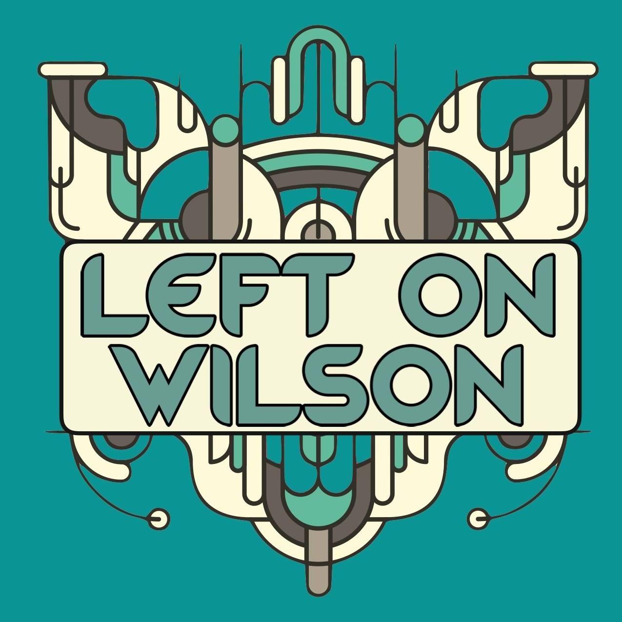 Left On Wilson