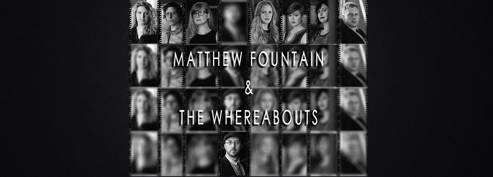 Matthew Fountain and the Whereabouts