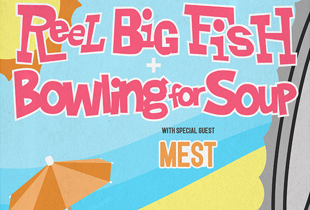 Reel Big Fish & Bowling For Soup
