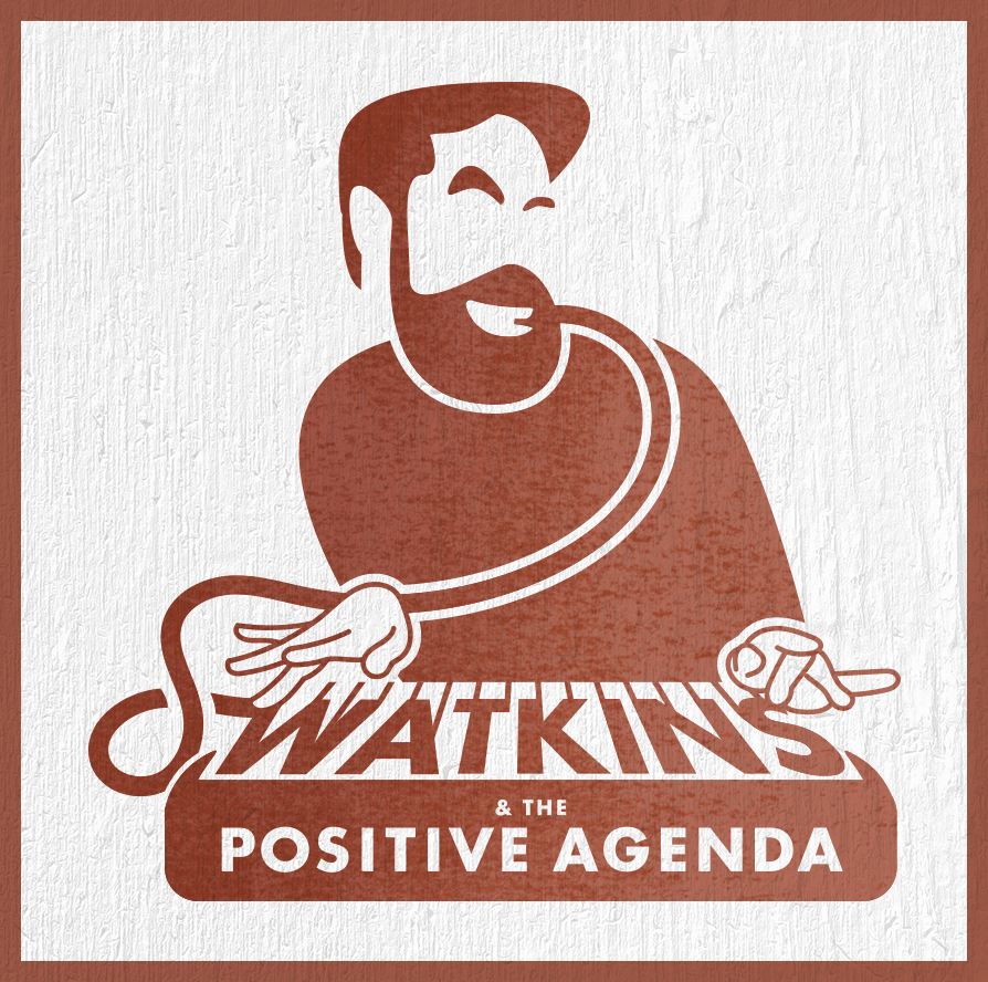 Swatkins and the Positive Agenda